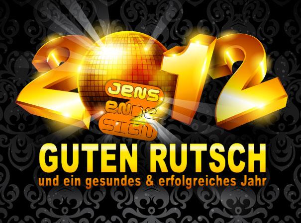 Guten Rutsch und ein gesundes erfolgreiches Jahr 2012
